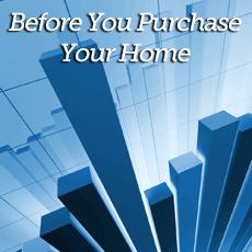 Before You Purchase Your Home