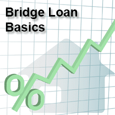 Bridge Loan Basics