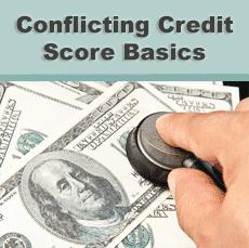 Conflicting Credit Score Basics