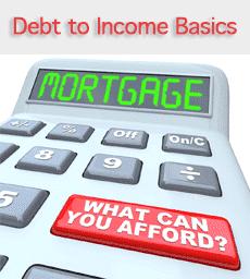 Mortgage Debt to Income Basics