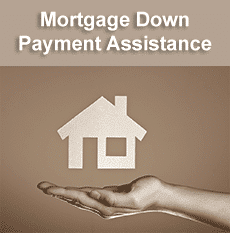 Mortgage Down Payment Assistance