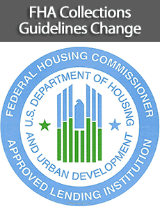 FHA Collections Guidelines Change