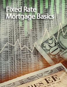 Fixed Rate Mortgage Basics