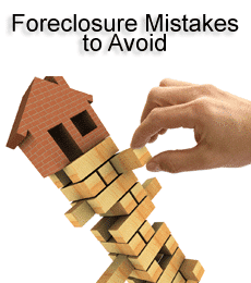 Foreclosure mistakes to avoid