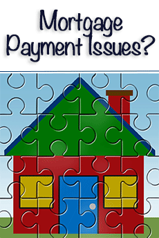 Mortgage Payment Issues?