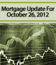 Mortgage Update for October 26, 2012