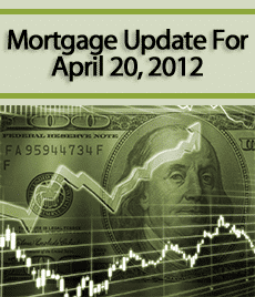 Mortgage Update 4-20-12