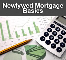 Newlywed Mortgage Basics
