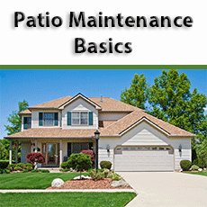 Patio Maintenance Basics