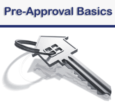 Pre-Approval Basics