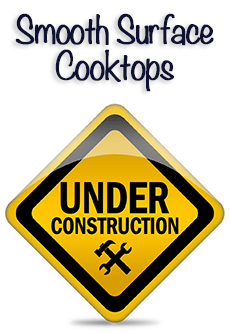 Smooth Surface Cooktops