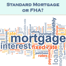 Standard vs FHA Mortgages