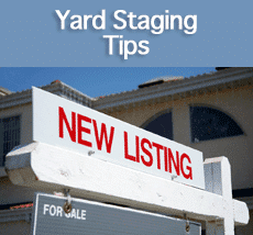 Yard Staging Tips